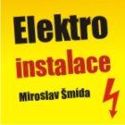 Elektroinstalace - elektrikář - Miroslav Šmída